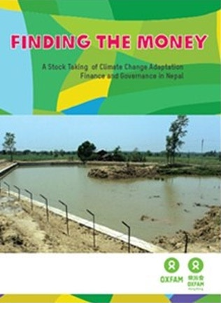 Finding the Money – A Stock Taking of Climate Change Adaptation Finance and Governance in Nepal